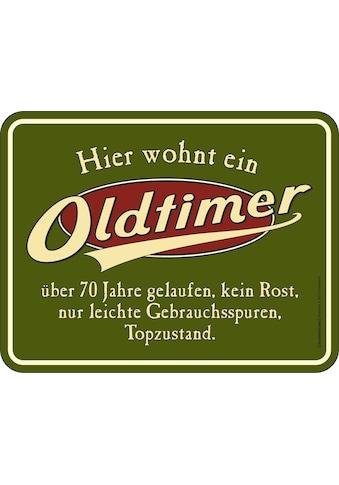Rahmenlos Blechschild mit lustigem Spruch »Oldtimer« kaufen