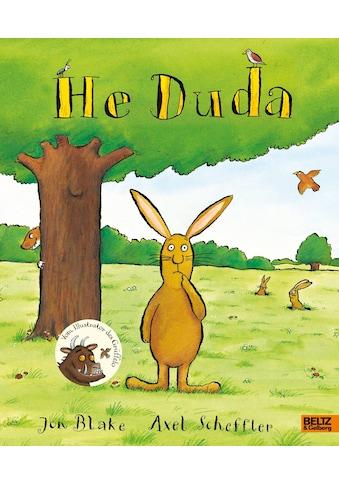 Buch »He Duda / Axel Scheffler, Jon Blake, Salah Naoura« kaufen