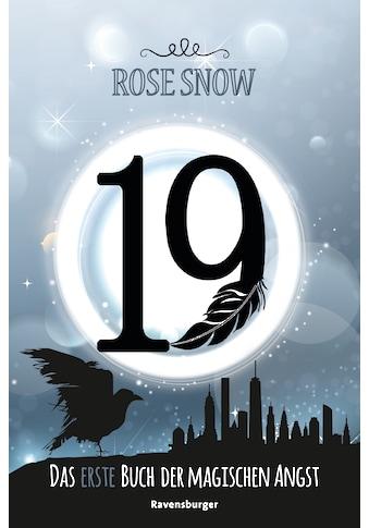 Buch »19 - Das erste Buch der magischen Angst / Rose Snow« kaufen