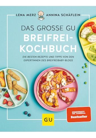 Buch »Das große GU Breifrei-Kochbuch / Lena Merz, Annina Schäflein« kaufen