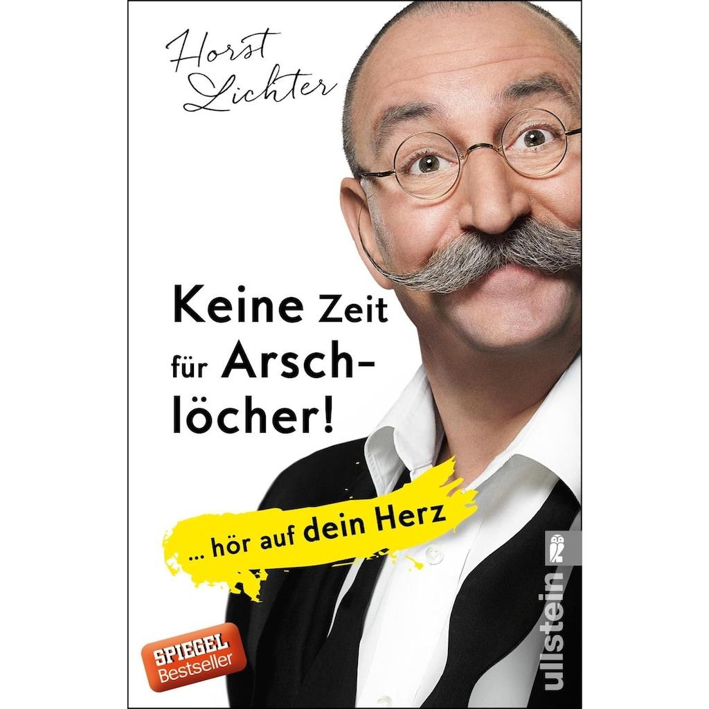 Buch »Keine Zeit für Arschlöcher! / Horst Lichter«