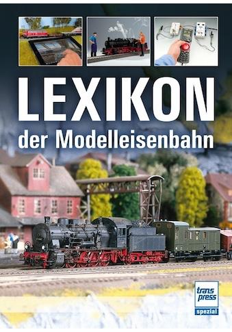 Buch »Lexikon der Modelleisenbahn / Manfred Hoße, Claus Dahl, Hans-Dieter Schäller,... kaufen