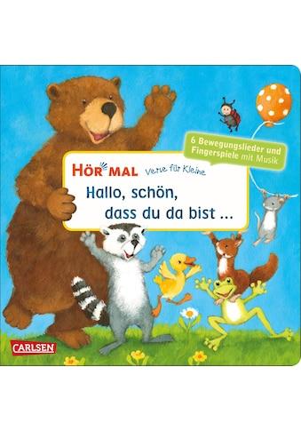 Buch »Hör mal (Soundbuch): Verse für Kleine: Hallo, schön, dass du da bist ... /... kaufen