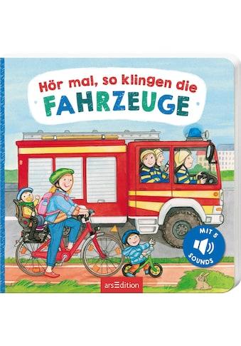 Buch »Hör mal, so klingen die Fahrzeuge / Martina Kohl, Lea-Marie Erl« kaufen