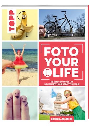 Buch »Foto your life / Nicole Baumann« kaufen