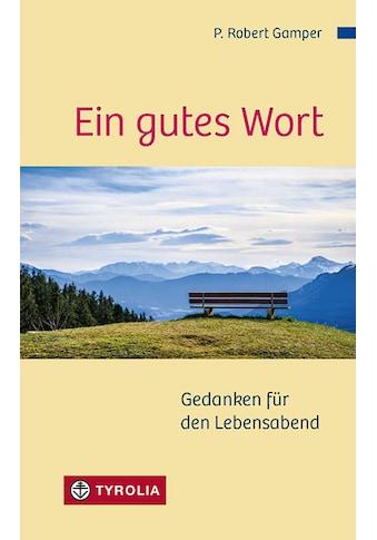 Buch »Ein gutes Wort / P. Robert Gamper« kaufen