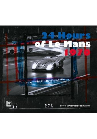 Buch »Die 24 Stunden von Le Mans 1970 / Porsche Museum« kaufen