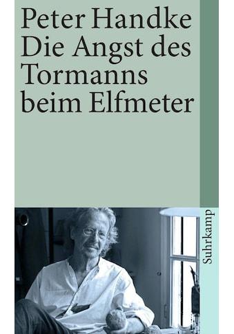 Buch »Die Angst des Tormanns beim Elfmeter / Peter Handke« kaufen