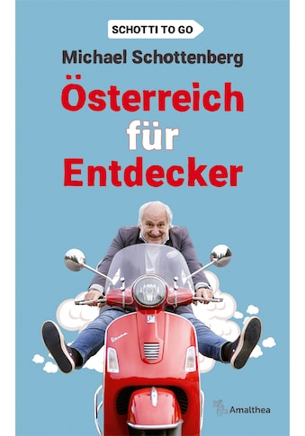 Buch »Österreich für Entdecker / Michael Schottenberg« kaufen