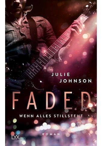 Buch »Faded - Wenn alles stillsteht / Julie Johnson, Anika Klüver« kaufen