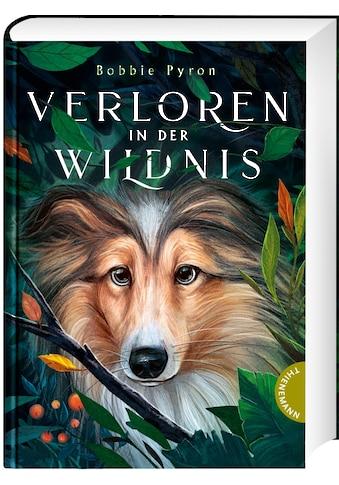 Buch »Verloren in der Wildnis / Bobbie Pyron, Gerda Bean, Maximilian Meinzold« kaufen