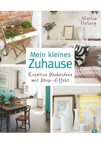 Buch Mein kleines Zuhause / Marion Hellweg; Katharina Pasternak kaufen