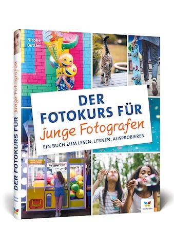 Buch »Der Fotokurs für junge Fotografen / Nicolle Buttler« kaufen
