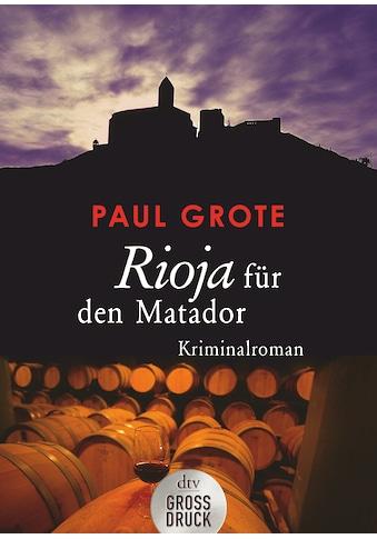 Buch »Rioja für den Matador / Paul Grote« kaufen