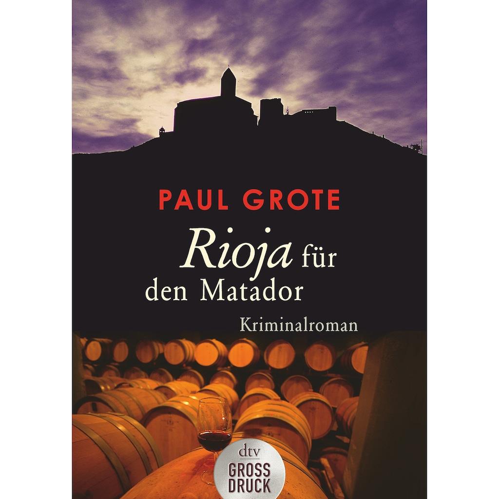 Buch »Rioja für den Matador / Paul Grote«