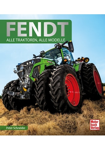 Buch »Fendt / Peter Schneider« kaufen
