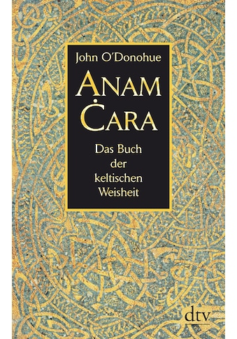 Buch »Anam Cara / John O'Donohue, Ditte Bandini, Giovanni Bandini« kaufen
