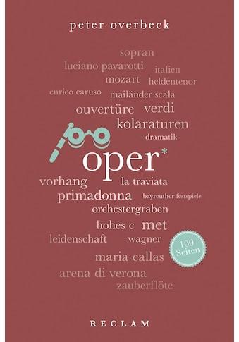 Buch »Oper. 100 Seiten / Peter Overbeck« kaufen
