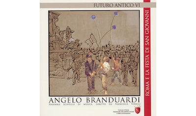Musik-CD »Futuro Antico VI-Roma E La Festa / Branduardi,Angelo« kaufen