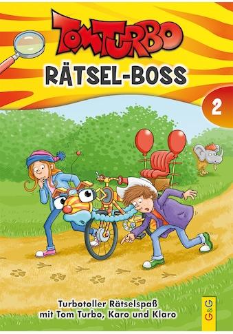 Buch »Tom Turbo - Rätsel-Boss 2 / Matthias Kahl, Edith Thabet, Tom Storyteller GmbH« kaufen