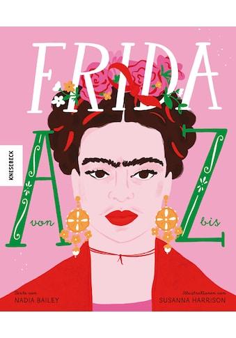 Buch »Frida von A bis Z / Nadia Bailey, Marion Herbert, Susanna Harrison« kaufen