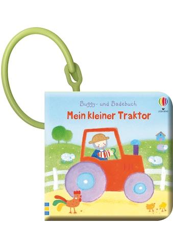 Buch »Buggy- und Badebuch: Mein kleiner Traktor / Fiona Watt, Dubravka Kolanovic« kaufen