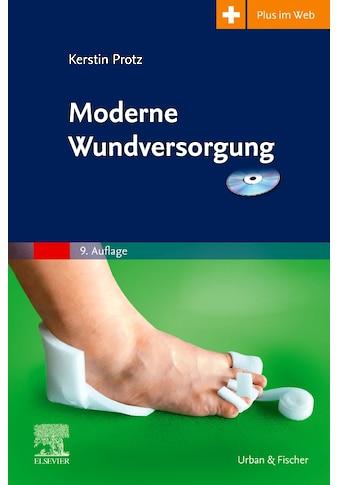 Buch »Moderne Wundversorgung / Kerstin Protz, Jan Hinnerk Timm« kaufen