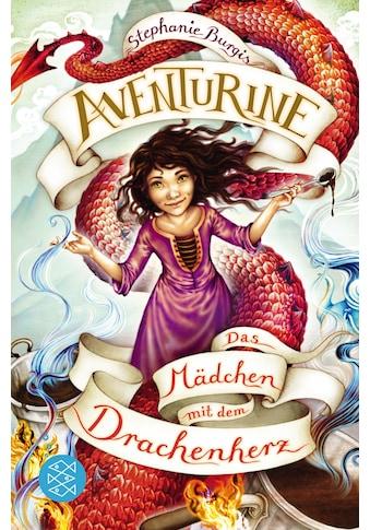 Buch »Aventurine - Das Mädchen mit dem Drachenherz / Stephanie Burgis, Sigrid Ruschmeier« kaufen
