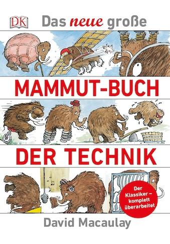 Buch »Das neue große Mammut-Buch der Technik / David Macaulay« kaufen