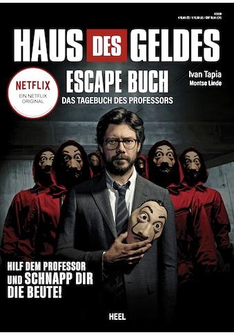 Buch »Haus des Geldes - Das Escape-Buch zur Netflix Erfolgsserie / Iván Tapia, Montse... kaufen