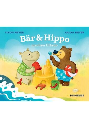 Buch »Bär & Hippo machen Urlaub / Julian Meyer, Timon Meyer, Julian Meyer« kaufen