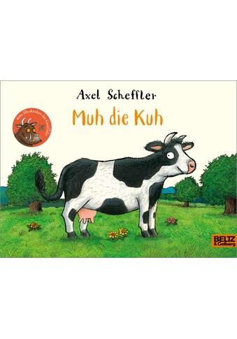 Buch »Muh die Kuh / Axel Scheffler, Franz Hohler« kaufen