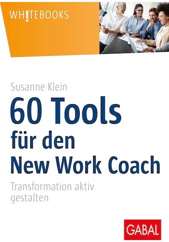 Buch »60 Tools für den New Work Coach / Susanne Klein« kaufen