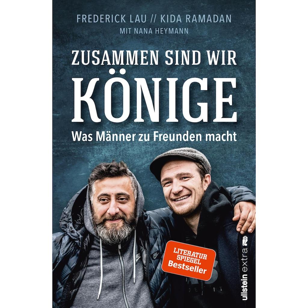 Buch »Zusammen sind wir Könige / Kida Ramadan, Frederick Lau, Nana Heymann«