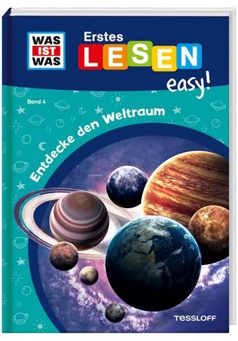 Buch »WAS IST WAS Erstes Lesen easy! Band 4. Entdecke den Weltraum / Sonja... kaufen