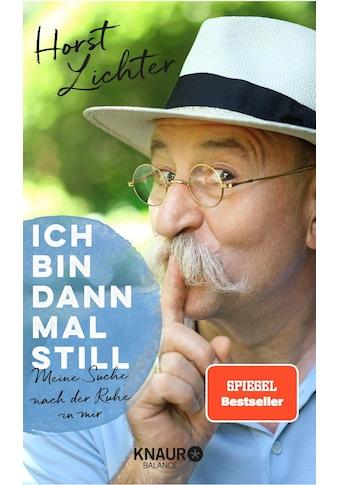 Buch »Ich bin dann mal still / Horst Lichter« kaufen