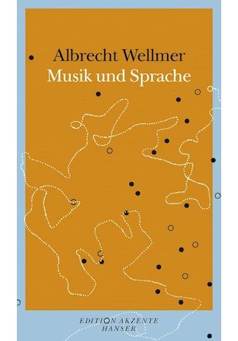 Buch »Versuch über Musik und Sprache / Albrecht Wellmer« kaufen