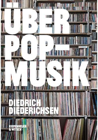 Buch »Über Pop-Musik / Diedrich Diederichsen« kaufen