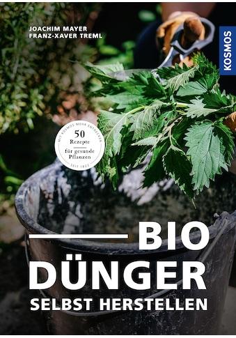 Buch »Biodünger / Joachim Mayer, Franz-Xaver Treml« kaufen