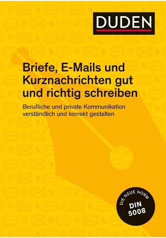 Buch »Duden Ratgeber - Briefe, E-Mails und Kurznachrichten gut und richtig schreiben /... kaufen