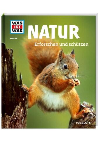 Buch »WAS IST WAS Band 68 Natur. Erforschen und schützen / Annette Hackbarth, Herr und... kaufen