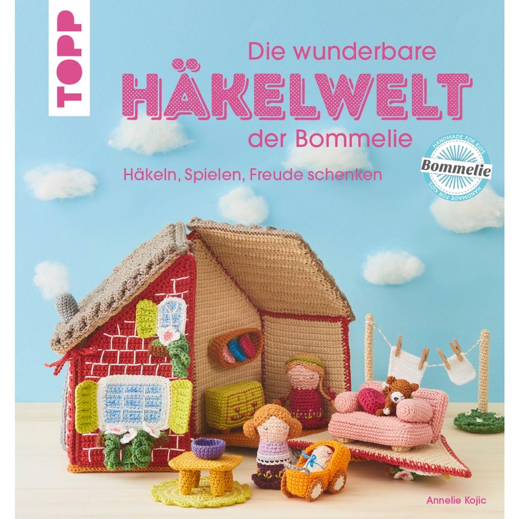 Buch »Die wunderbare Häkelwelt der Bommelie / Annelie Kojic«