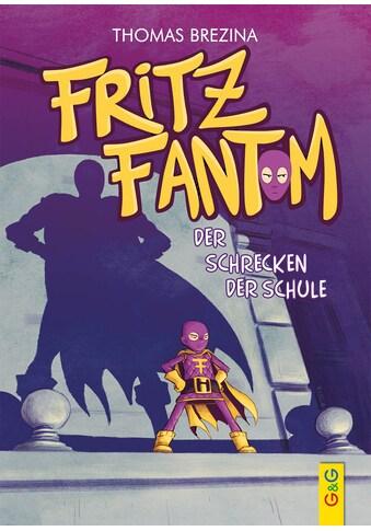 Buch »Fritz Fantom - Der Schrecken der Schule / Pablo Tambuscio, Thomas Brezina« kaufen