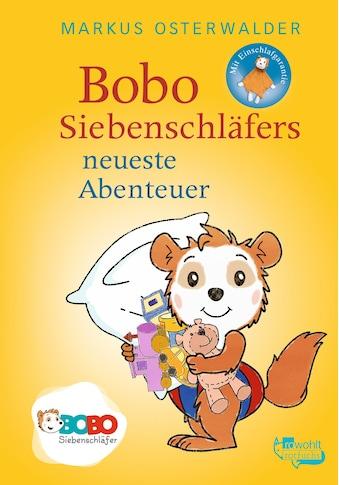 Buch Bobo Siebenschläfers neueste Abenteuer / Markus Osterwalder kaufen