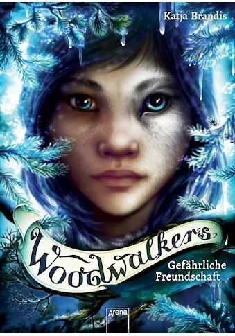Buch Woodwalkers (2). Gefährliche Freundschaft / Katja Brandis; Claudia Carls kaufen