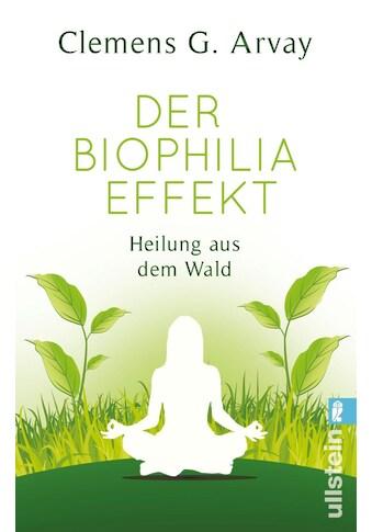 Buch »Der Biophilia-Effekt / Clemens G. Arvay« kaufen