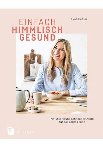 Buch »Einfach himmlisch gesund / Lynn Hoefer« kaufen