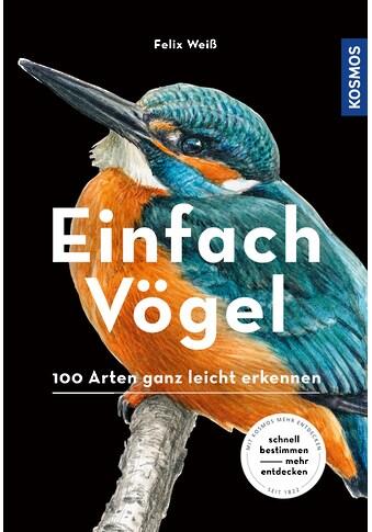 Buch »Einfach Vögel / Felix Weiß« kaufen