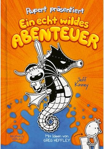 Buch »Rupert präsentiert: Ein echt wildes Abenteuer / Jeff Kinney« kaufen