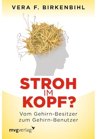 Buch »Stroh im Kopf? / Vera F. Birkenbihl« kaufen